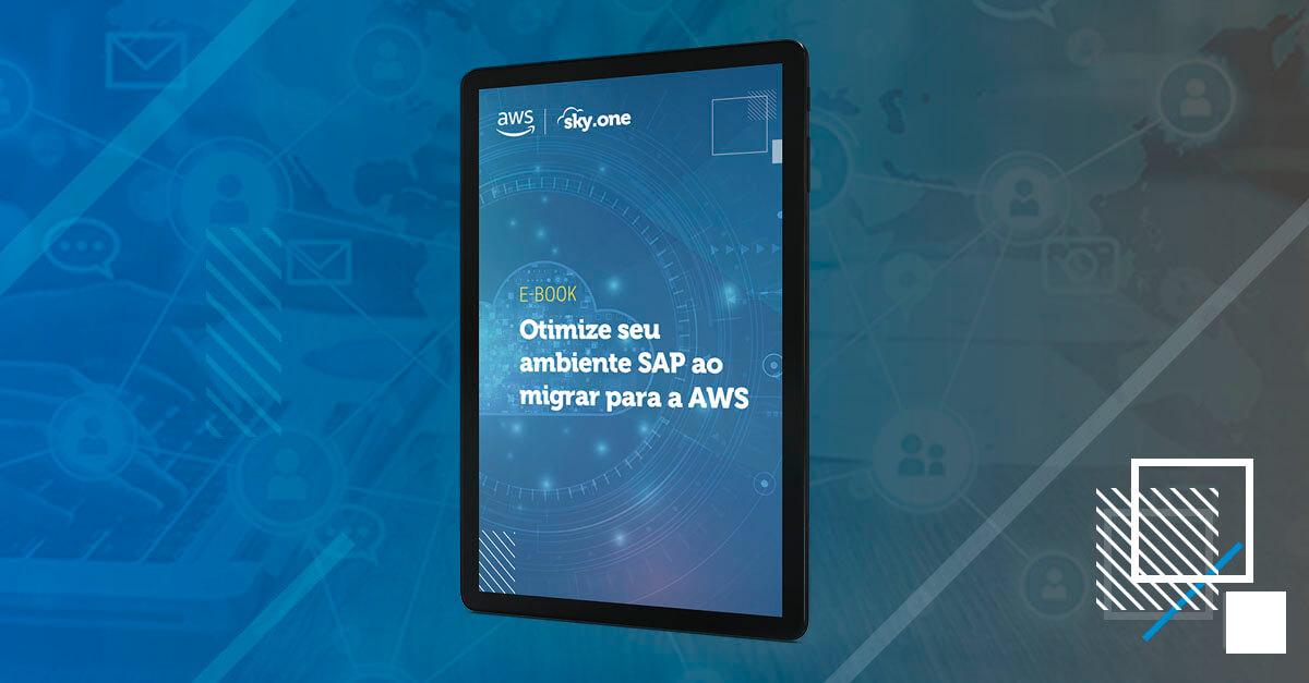 Ebook Otimize seu ambiente SAP ao migrar para a Nuvem AWS